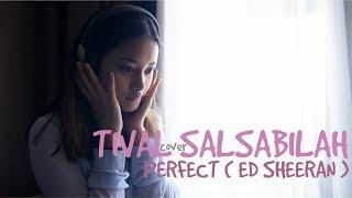 TIVAL SALSABILAH  - PERFECT | Ed Sheeran ( Cover )