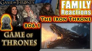 Game of Thrones | 806 | The Iron Throne | FAMILY Reactions | Part 1