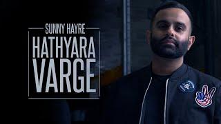 Sunny Hayre   Kubs Matharu   Hathyara Varge   Full Video   Latest Punjabi Songs 2018