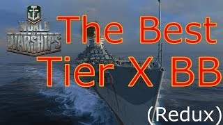 World Of Warships- The Best Tier X BB