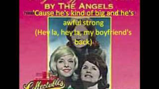 my boyfriends back- the angels