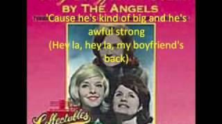 my boyfriends back- the angels
