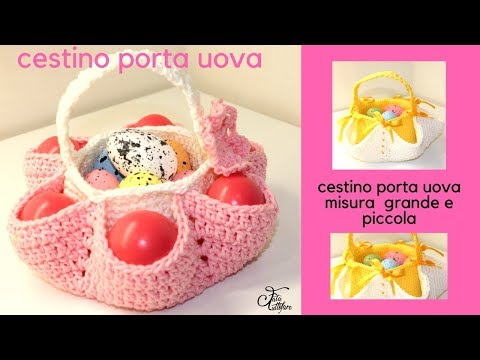 TUTORIAL: cestino pasquale portauova/  crochet easter egg basket***lafatatuttofare***
