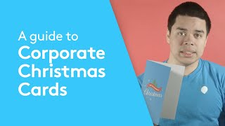 A Guide To Corporate Christmas Cards   Printing, Design & Delivery Advice