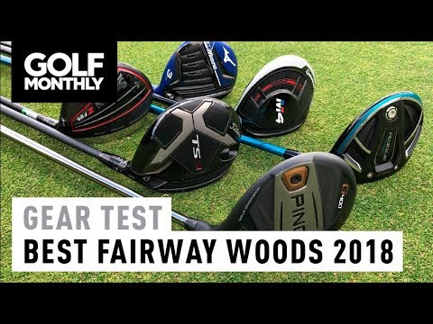 Best Fairway Woods 2018 I Gear Test I Golf Monthly