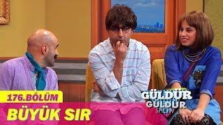 Güldür Güldür Show 176.Bölüm - Büyük Sır