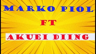 Thaap Muor Kek Wur~ Marko Piol Majok~