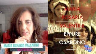 'Maria Rosaria Valentini - Eppure osarono' episoode image
