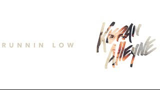 Kieran Alleyne - Runnin Low (Lyric Video)