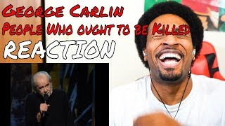 George Carlin - List of People Who Ought to be Killed REACTION - DaVinci REACTS