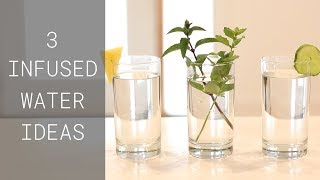 Herb Drink Ideas – 3 Easy Flavored Water Recipes