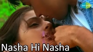 Nasha Hi Nasha Hai  Bollywood Romantic Video Song  Sukhwinder Singh