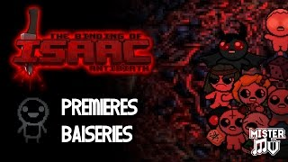 [01] ISAAC : PREMIÈRES BAISERIES ! (The Binding Of Isaac : Antibirth Mod)