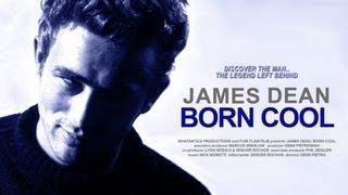 JAMES DEAN: BORN COOL (2000) - a documentary by Denn Pietro & Denver Rochon