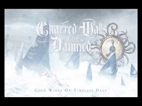 Charred Walls of the Damned - Ashes Falling Upon Us