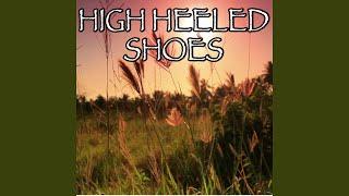 High Heeled Shoes   Tribute To Megan McKenna (Instrumental Version)