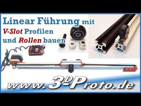 Linear Führung mit V-Slot Aluminium Profil und Rollen bauen, 3d-Proto.de