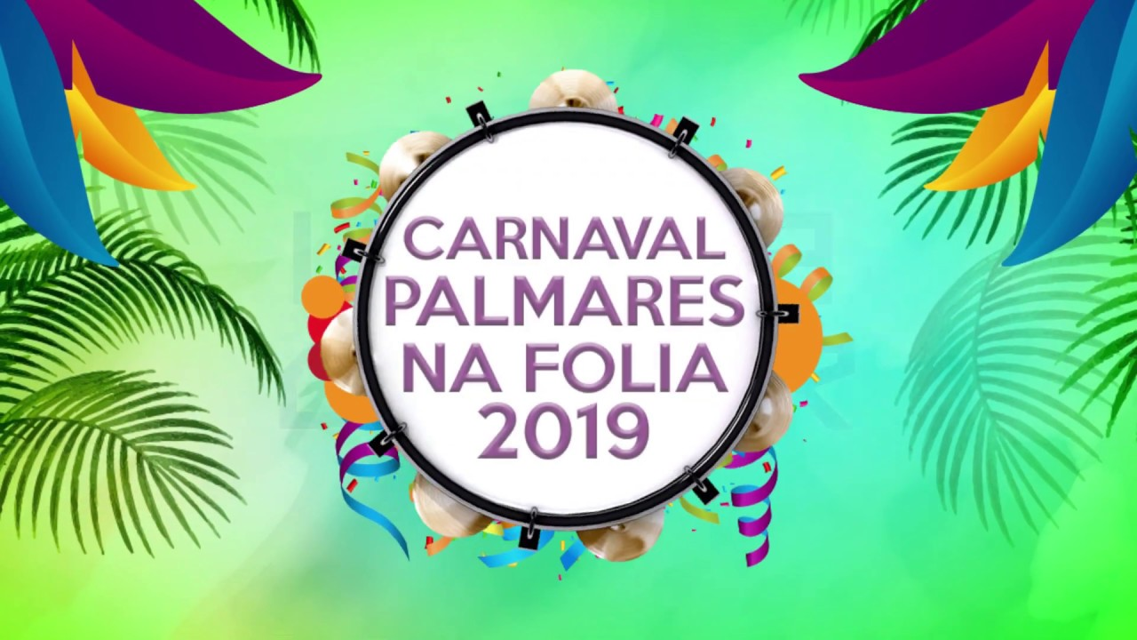 Chamada Carnaval Palmares na Folia 2019 – Prefeitura de Tailândia