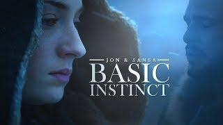 Jon & Sansa | Basic Instinct