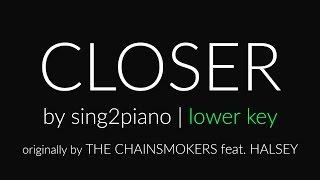 Closer (Lower + Shortened Piano Karaoke) The Chainsmokers & Halsey
