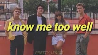 Know Me Too Well   New Hope Club & Danna Paola    Lyrics