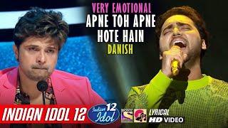 Danish - Indian Idol 12 - Apne To Apne Hote Hain - Vishal