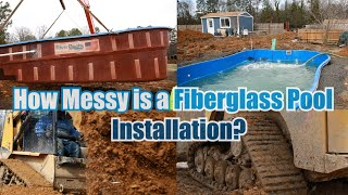 How Messy is a Fiberglass Pool Installation?