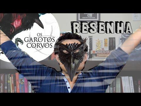 OS GAROTOS CORVOS | Resenha | MaremotoTV