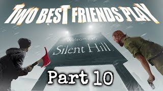 Two Best Friends Play Silent Hill (Part 10)