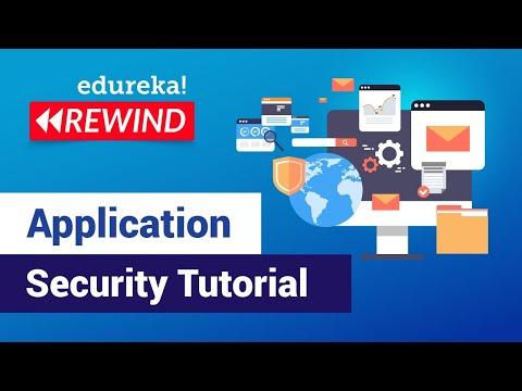 Application Security Tutorial | Cybersecurity Training | Edureka ...