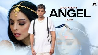Zack Knight   Angel Remix ( 2019 Official Video Song )