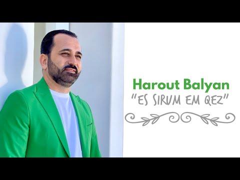 Harout Balyan - Es sirum em qez