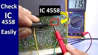 How To Check IC with Multimeter Very EASILY (  IC 4558)