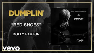 Gambar cover Dolly Parton - Red Shoes (from the Dumplin' Original Motion Picture Soundtrack [Audio])