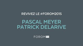 #FOROM2015 - Interview de Pascal Meyer et Patrick Delarive