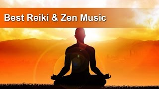8 Hours of Best Reiki Zen Music | Calming Music, Meditation Music, Reiki Zen #2