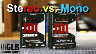 DI Boxes Part 6: Stereo vs. Mono