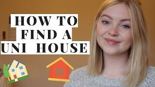 HOW TO FIND A STUDENT HOUSE / UNI HOUSE - LIVING OFF CAMPUS