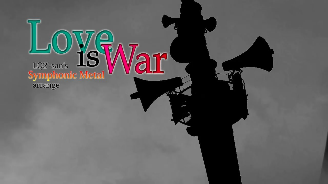 Video of Love is War
