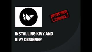 How to install Kivy & Kivy designer PROPERLY on Windows| Fix
