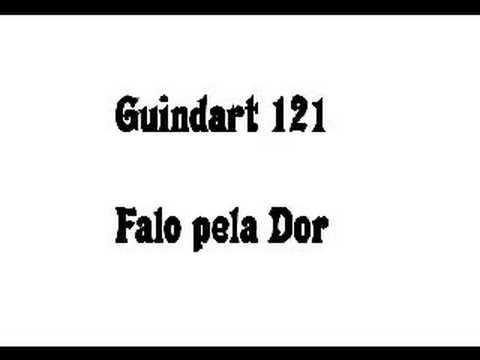 Guindart 121 - Falo pela Dor