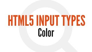 HTML5 Input Types: Color (12/14)