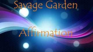 Savage Garden  Affirmation Lyrics