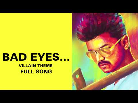 Bad Eyes… Villain Theme