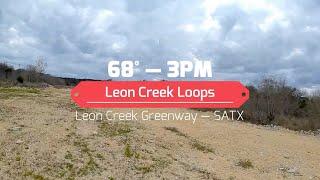 Leon Creek Loops -- FPV Flying
