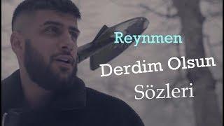 Reynmen   Derdim Olsun Sözleri | Lyrics