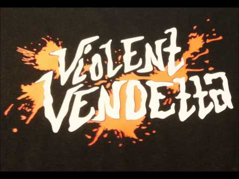 Thy Will Be Done - Violent Vendetta