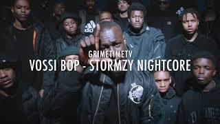 Vossi Bop   Stormzy Nightcore
