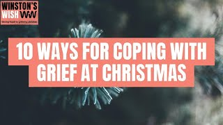 Ten ways for coping with grief at Christmas | Winston's Wish | Giving Hope to Grieving Children