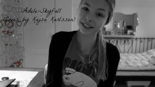 Adele-Skyfall (Cover by Kajsa Karlsson)